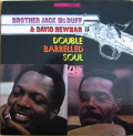 BROTHER JACK MCDUFF & DAVID NEWMAN - double barreled soul