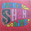 JACKIE SHANE - live