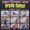 WEST STREET MOB - break dance (electric boogie) part 1 & 2
