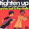 ARCHIE BELL & THE DRELLS - tighten up
