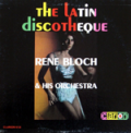 RENÉ BLOCH - latin discotheque