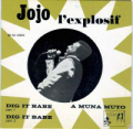 JO TONGO (JOJO L'EXPLOSIF) - dig it babe part 1 & 2 / a muna muto