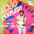 JO TONGO (JOJO L'EXPLOSIF) - get it (the way i like)