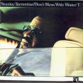 STANLEY TURRENTINE - don 't mess with mr t