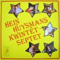 HEIN HUYSMANS - hein huysmans kwintet - septet