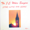 J.C. WHITE SINGERS - come alive for jesus