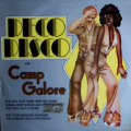 CAMP GALORE - deco disco with camp galore