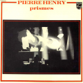 PIERRE HENRY - prismes