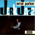 ERROL PARKER - jerk jazz