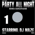 DJ MAZE - party all night vol.5