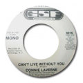 CONNIE LAVERNE - can't live without you (stereo) / can't live without you (mono)