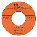BESSIE BANKS - go now / it sounds like my baby
