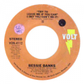 BESSIE BANKS - try to leave me if you can (i bet you can't do it) / ain't no easy way