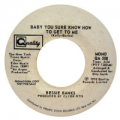 BESSIE BANKS - baby you sure know how to get to me (stereo) / baby you sure know how to get to me (mono)