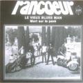 RANCOEUR - le vieux blue man
