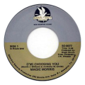 MAGIC MORRIS - (i'm) choosing you / (let's get) funk-ka-fized