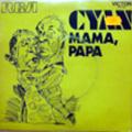 CYAN - mama, papa / under one flag