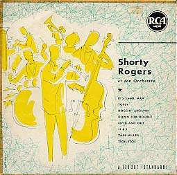 SHORTY ROGERS - et son orchestre