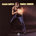 ISAAC HAYES - truck turner