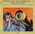 BOB BROOKMEYER - small band