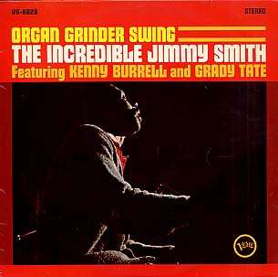 JIMMY SMITH - organ grinder swing