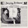WILLIE THE LION SMITH - the memoirs of