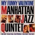 MANHATTAN JAZZ QUINTET - my funny valentine