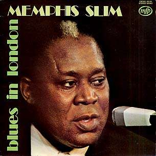 MEMPHIS SLIM - blues in london