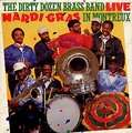 DIRTY DOZEN BRASS BAND - mardi gras in montreux