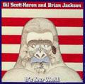 GIL SCOTT HERON - it's your world