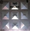 IVO MALEC - sigma, miniatures pour lewis carroll, cantate pour elle, dahovi