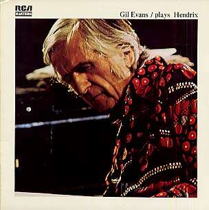 GIL EVANS - plays hendrix