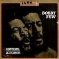 BOBBY FEW - continental jazz express