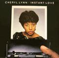 CHERYL LYNN - instant love