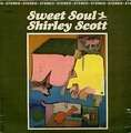 SHIRLEY SCOTT - sweet soul