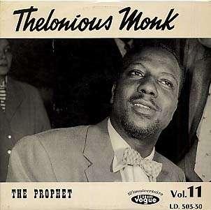 THELONIOUS MONK - the prophet