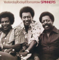 SPINNERS - yesterday today & tomorrow