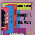 BOOKER T & THE MGS - and now