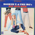 BOOKER T & THE MGS - hip hug-her
