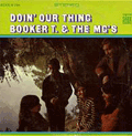 BOOKER T & THE MGS - doin' our thing