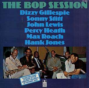 DIZZY GILLESPIE, SONNY STITT - the bop session