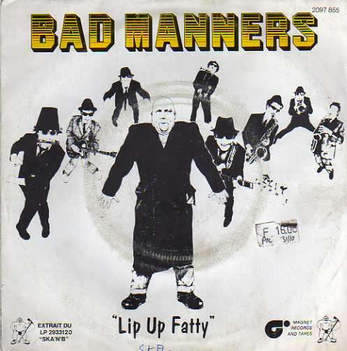 BAD MANNERS - lip up fatty/wooly bully