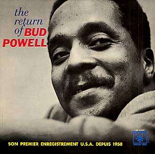 BUD POWELL - the return of