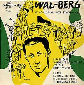 WAL-BERG - et son grand jazz symphonique