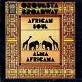 ORQUESTA BROADWAY - african soul, alma africana