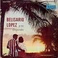 BELISARIO LOPEZ - y su orquestra