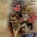 WE THREE TRIO - the we three trio