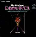 ESQUIVEL - the genius of