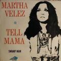 MARTHA VELEZ - tell mama -  swamp man