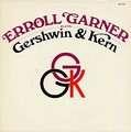 ERROLL GARNER - plays gershwin & kern